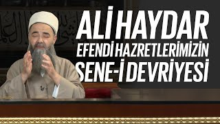Ali Haydar Efendi Hazretleri Sene-i Devriyesi