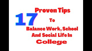 How To Balance School Work And Social Life In College 2021 | How To Balance Work And Life In 2021
