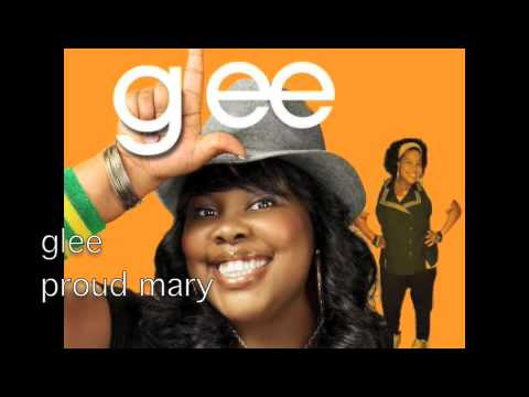 Proud Mary (2009) (Song) by Glee Cast