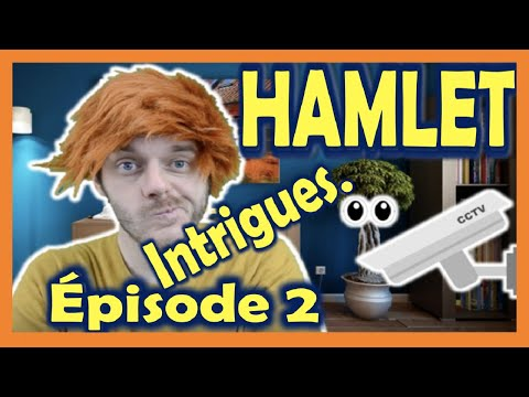 "PERSONNAGES - HAMLET - Episode 2 - ""Intrigues de co(e)ur"""
