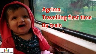 Agrima traveling first time by train when she was 7 months old
