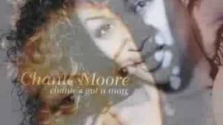 chante moore (because you're mine)