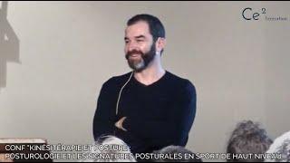 """Conf """"Kinésitérapie et Posture : Posturologie et les signatures posturales en sport de haut niv"""