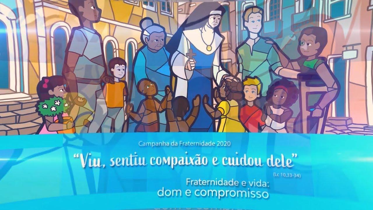 """""""Fraternidade e vida: dom e compromisso"""" – Campanha da Fraternidade 2020"""