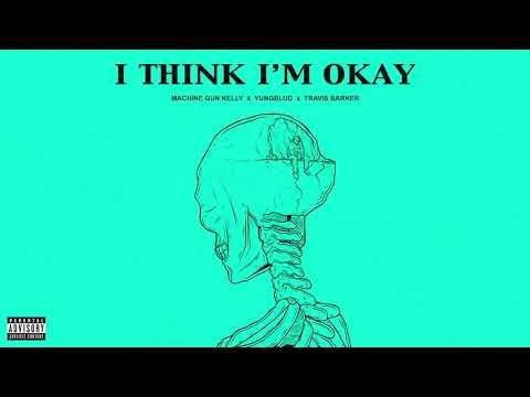 Machine Gun Kelly, Yungblud & Travis Barker - I Think I'm OKAY [Official Audio]