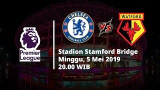 Video Live Streaming Liga Inggris Chelsea Vs Watford, Via MAXStream beIN Sports