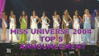 Miss Universe 2004 Top 5 Announcement