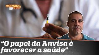 A Anvisa está emperrando as vacinas? Doutor Paulo Porto de Melo respode | Morning Show