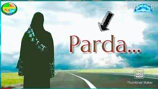 Parda ||Hijab|| Islamic Status H.J || Islamic Naseehat || Quotes About Life|| Jumma Mubarak 💖