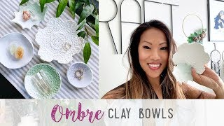 DIY Ombre Air Dry Clay Bowls
