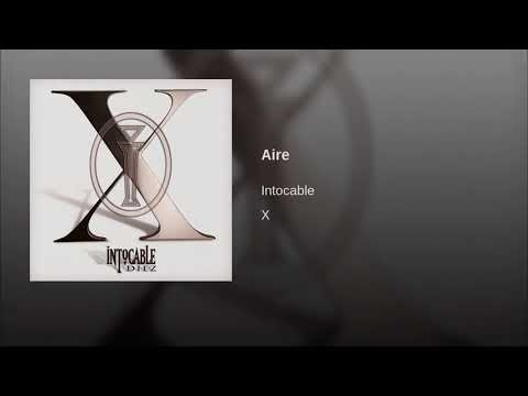 Intocable Aire