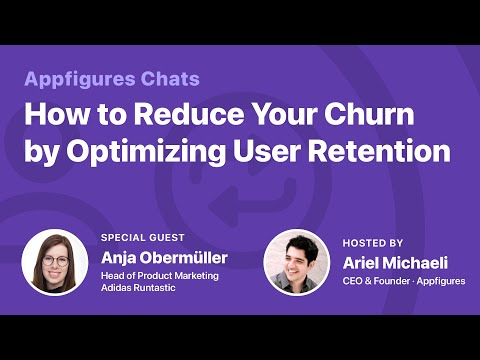 AF Chats - How to Reduce Your Churn by Optimizing User Retention with Anja Obermüller from Adidas thumbnail