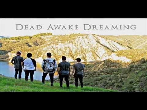 "Dead Awake Dreaming - ""All I Have"" (+Lyrics)"