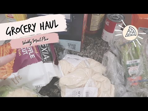 WEEKLY GROCERY HAUL AND MEAL PLAN