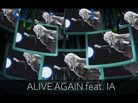 【IA English C】Alive Again【Original Song】