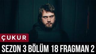 Çukur 3.Sezon 18.Bölüm 2.Fragman