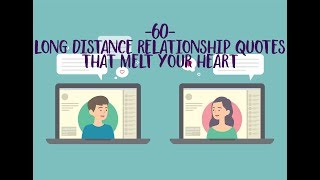 60 Long Distance Relationship Quotes That Melt Your Heart