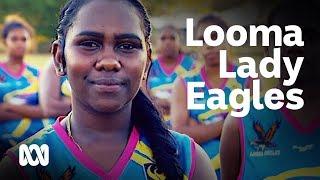 Kimberley Womens Football League: The mighty Looma Lady Eagles #YourSportStory