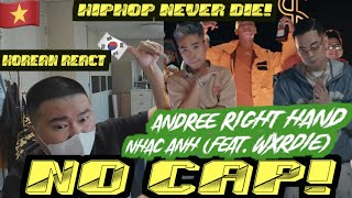 [EXCLUSIVE!]🇻🇳🇰🇷🔥Korean Hiphop Junkie react to Andree Right Hand - NHẠC ANH ft. Wxrdie (VNM/ENG SUB)