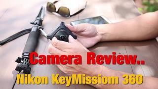 the X posure.tv  Nikon Key mission 360 กล้องถ่ายภาพ/วีดีโอ 350องศา