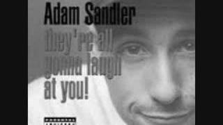 Adam Sandler: Im so wasted.