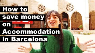 😲💰Barcelona Accommodation: How to Save Money? 💸💸💸
