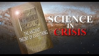 SCIENCE IN CRISIS--                            Why is there Something and not Nothing?