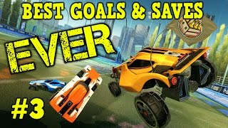 Rocket League Montage: BEST GOALS & SAVES EVER #3 - Freestyles, Air Dribbles & more [HD]