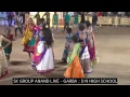 SK GROUP ANAND LIVE GARBA D N HIGH SCHOOL 17 10 2018