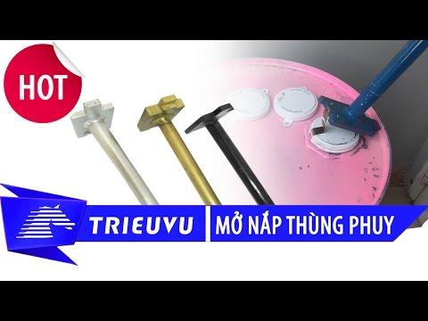 dung cu van mo nap seal thung phuy 200 lit chong no
