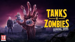 Tanks vs Zombies: Survival Guide