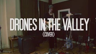 Drones In The Valley (Cover) - The Operators