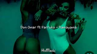 Don Omar Ft Farruko   Ramayama (letra)