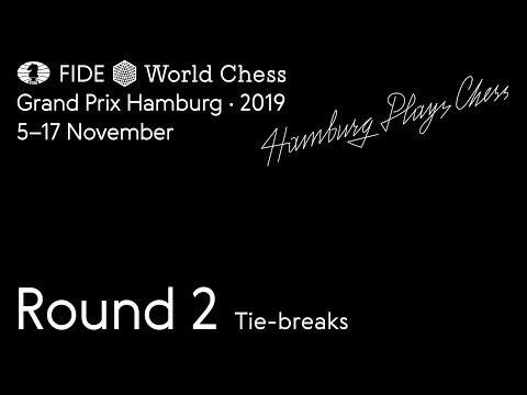 FIDE World Chess Grand Prix Hamburg 2019. Round 2. Tie-breaks.