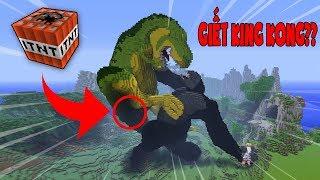 TỐN BAO NHIÊU TNT ĐỂ HỦY DIỆT SIÊU THÚ KING KONG!! (Channy Minecraft)