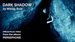 Dark Shadow – Wendy Rule – 2019