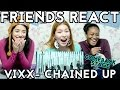 FRIENDS REACT: 빅스 (VIXX) - 사슬 (Chained Up) & Hot Enough Comeback Stage
