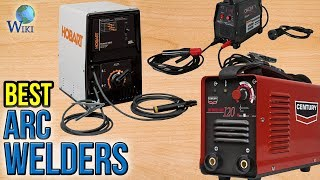 10 Best Arc Welders 2017