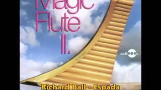Richard Ball - Espada (from 'Magic Flute II' 1990)