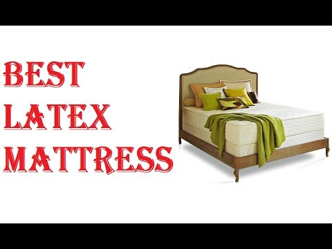 Best Latex Mattress 2018
