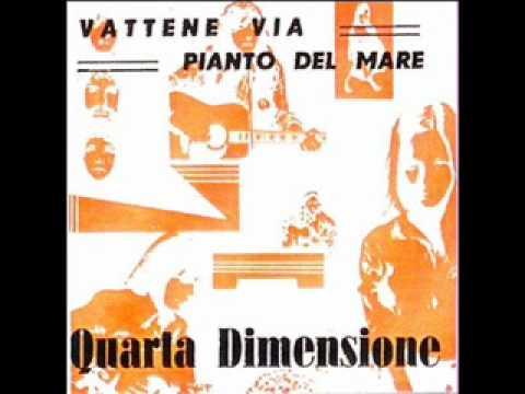 Obscure Italian Prog - Quarta dimensione - Pianto del mare (1971)