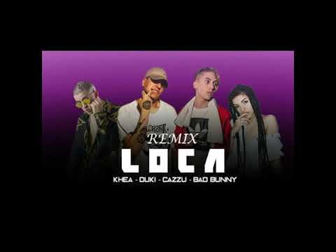 Duki Ft. Bad Bunny, Khea, Cazzu - LOCA (Remix) (Video Oficial)