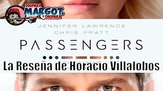 Pasajeros Passengers La Reseña De Horacio Villalobos