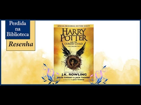 Resenha: Harry Potter and the cursed child