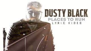 Dusty Black Places To Run