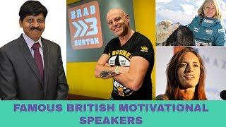 TOP FAMOUS BRITISH MOTIVATIONAL SPEAKERS