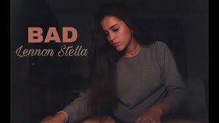 BAD   Lennon Stella (cover)