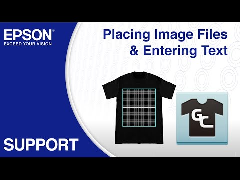 Epson Garment Creator | Placing Images & Text