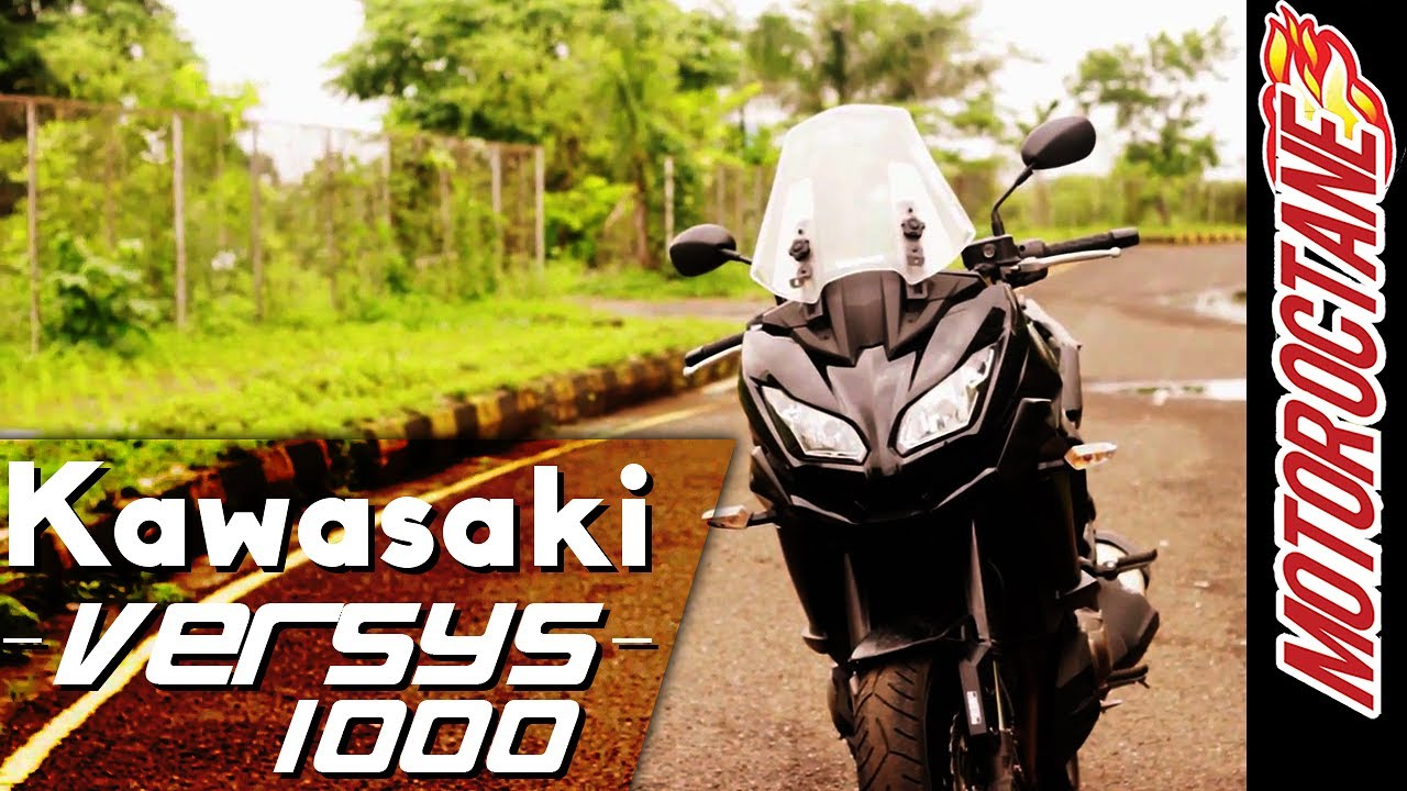 Motoroctane Youtube Video - Kawasaki Versys 1000 India Review | Latest Bike Review | Motor Octane