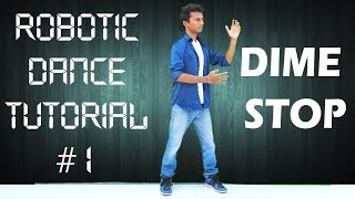How to do Robotic Dance? Part#1 | Dime Stop | Nishant Nair Tutorial | Hindi